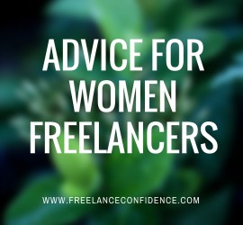 Advice for Women Freelancers